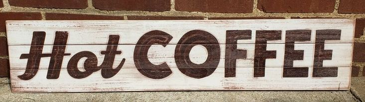 HOT COFFEE Solid pine Pallet sign. 36x8. Sawtooth hanger #fashion #home #garden ...