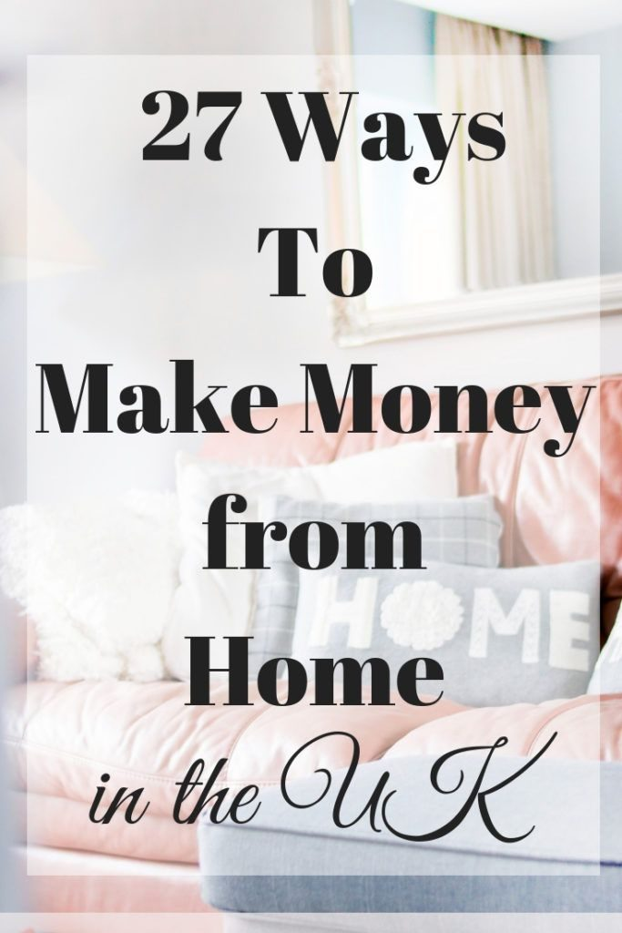 27 Ways to Make Money from Home in the UK/work from home jobs/make money online/...