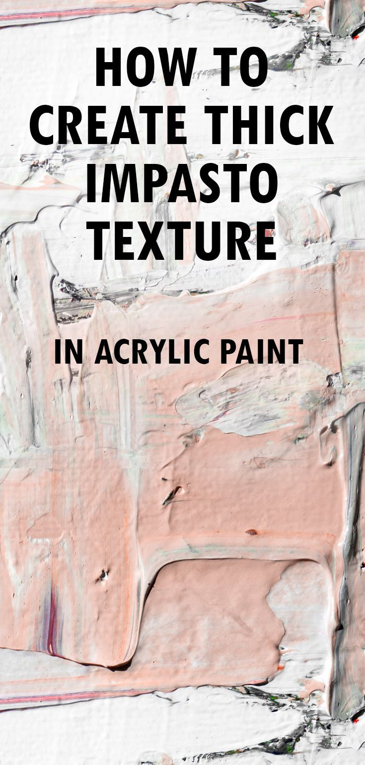 How to Add Incredibly Thick Texture to your Acrylic Paintings By Carol Nelson in...