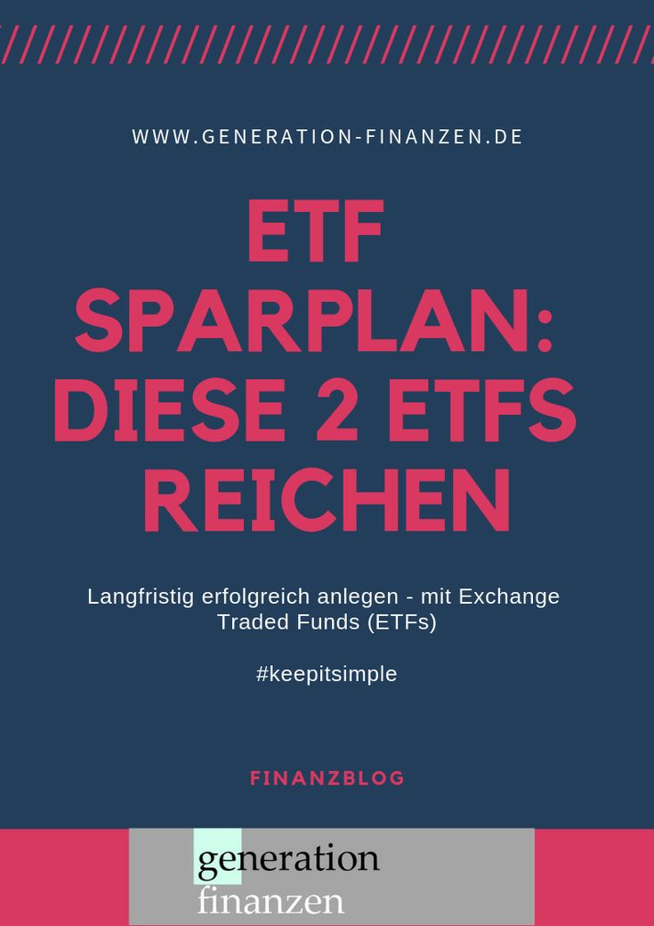 Keep it simple: These two #ETFs are enough for your #Saving plan for #Geldanl ...