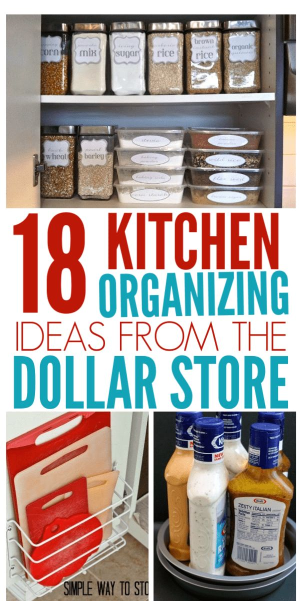 18 Genius Kitchen Organizing Ideas From The Dollar Store - Organization Obsessse...
