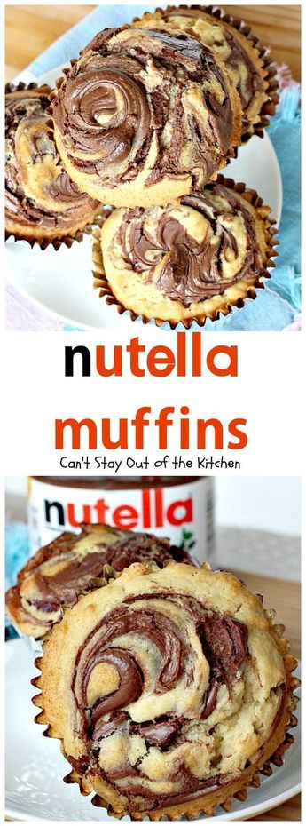 Nutella Muffins | Can't Stay Out of the Kitchen | must make these for my dau...