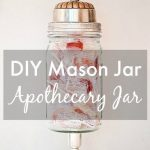 Cute! DIY mason jar apothecary jar. Fill it with small items, candy, or dry good...