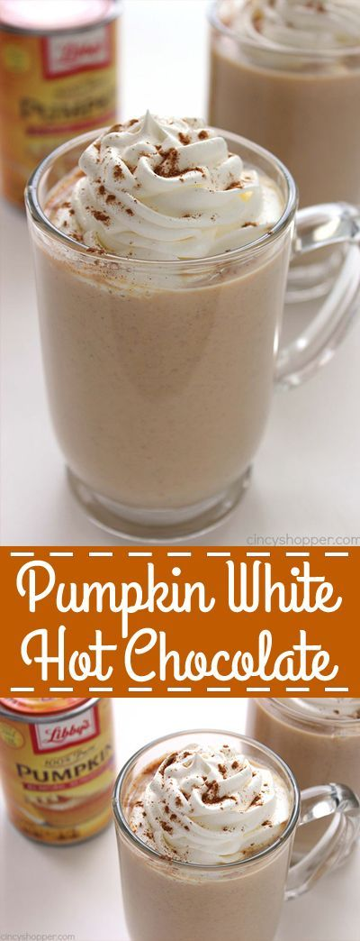 Pumpkin White Hot Chocolate This warm comforting Pumpkin White Hot Chocolate mak...