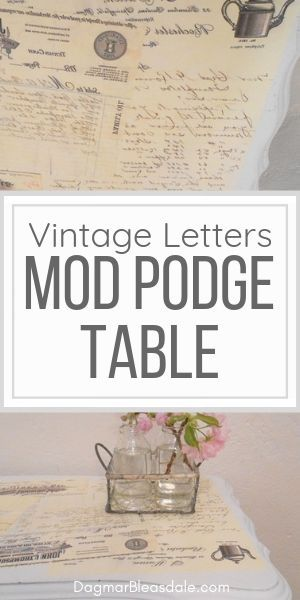 Mod podge table with vintage letters, so easy to update a furniture piece! Upcyc...