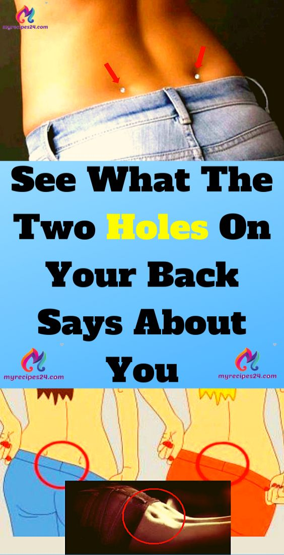 See What The Two Holes On Your Back Says About You!!! – You Did Know
