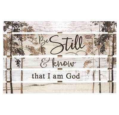 Be Still and Know That I Am God, Pallet Art - Christianbook.com