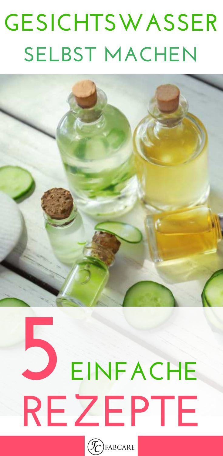 DIY: Make skin toner yourself: - How to make your tonic yourself ...
