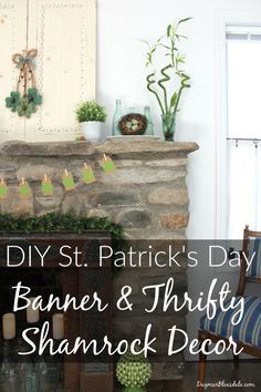 Make this easy St. Patrick's Day banner in minutes! Plus, inexpensive shamrock d...
