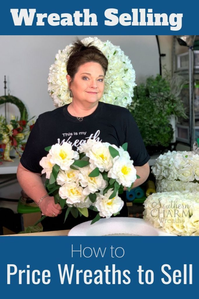 How To Price Wreaths To Sell for Profit One question we get asked a lot is how t...