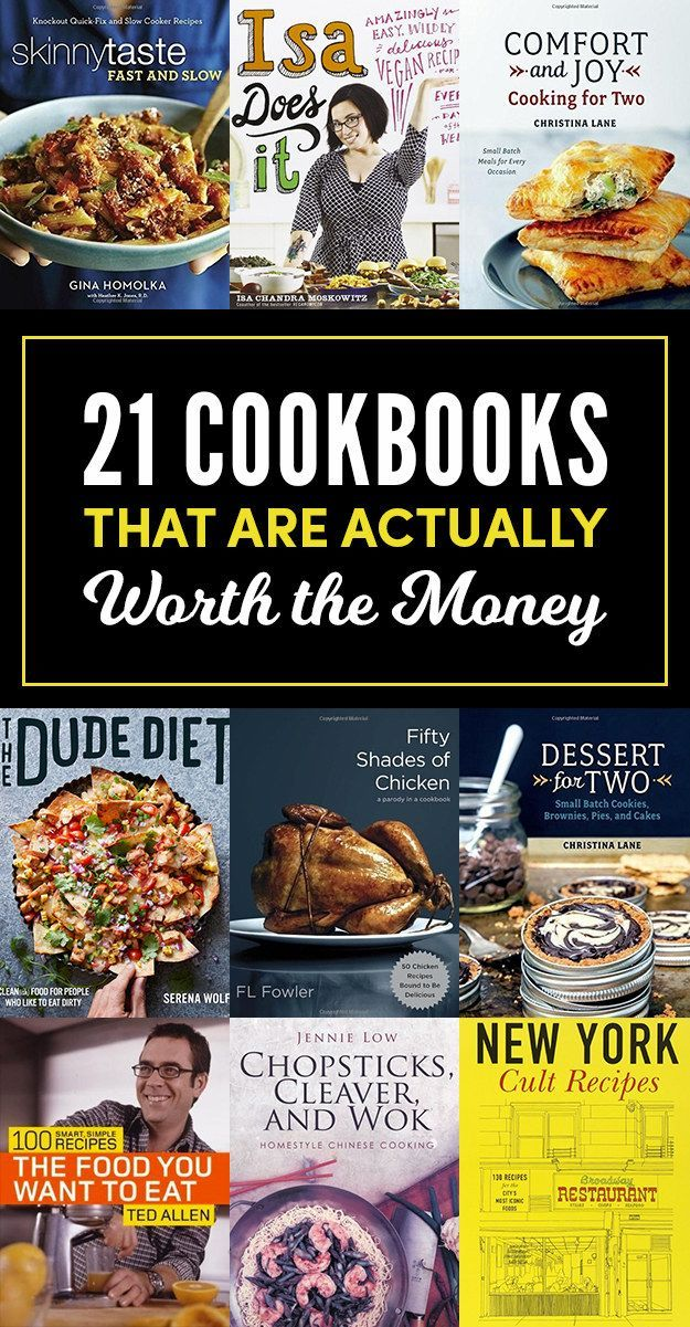 21 Cookbooks That Are Actually Worth Buying These cookbooks will give you a lot ...
