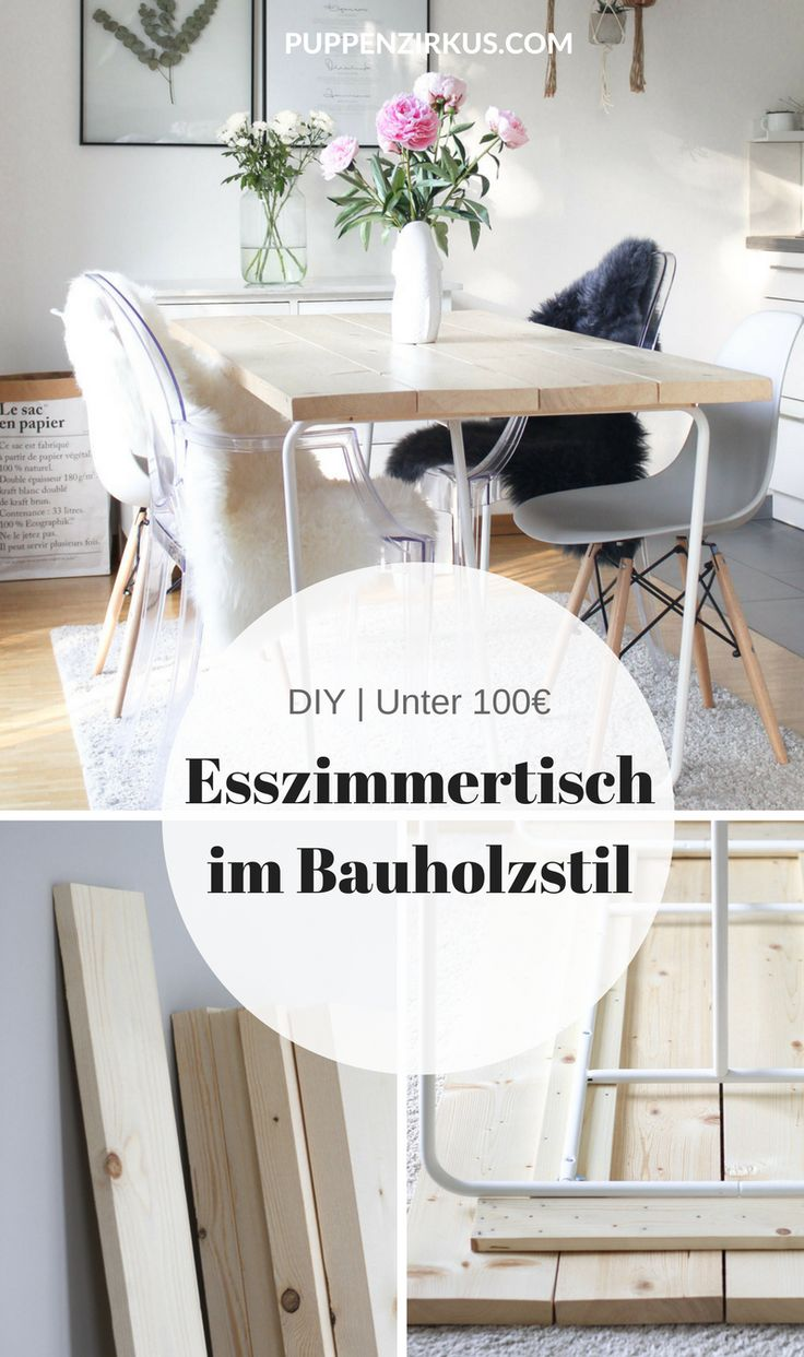 DIY Instructions: the perfect wooden dining table for under 100 € | The rich ...