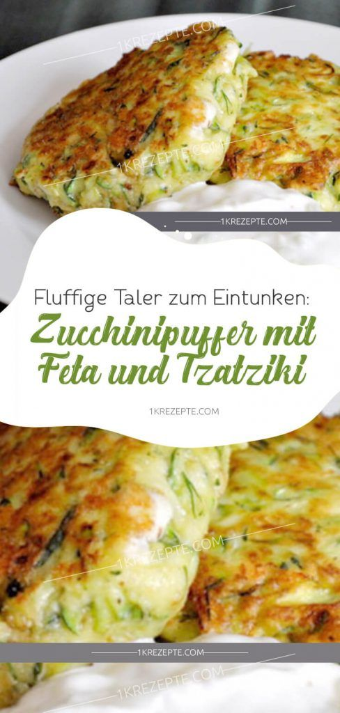 Fluffy taler to dunk: zucchini buffer with feta and tzatziki - 1k recipes