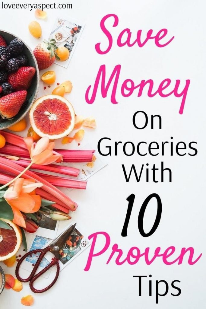 10 Proven Tips To Save Money On Groceries