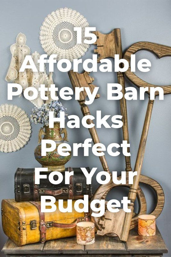 15 Affordable Pottery Barn Hacks Perfect For Your Budget. #homedecor #diy #fruga...
