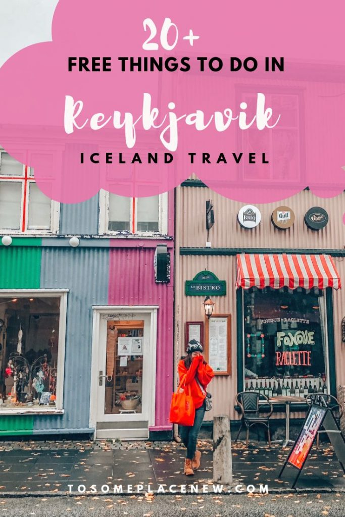 20+ Free Things to do in Reykjavik Itinerary - tosomeplacenew