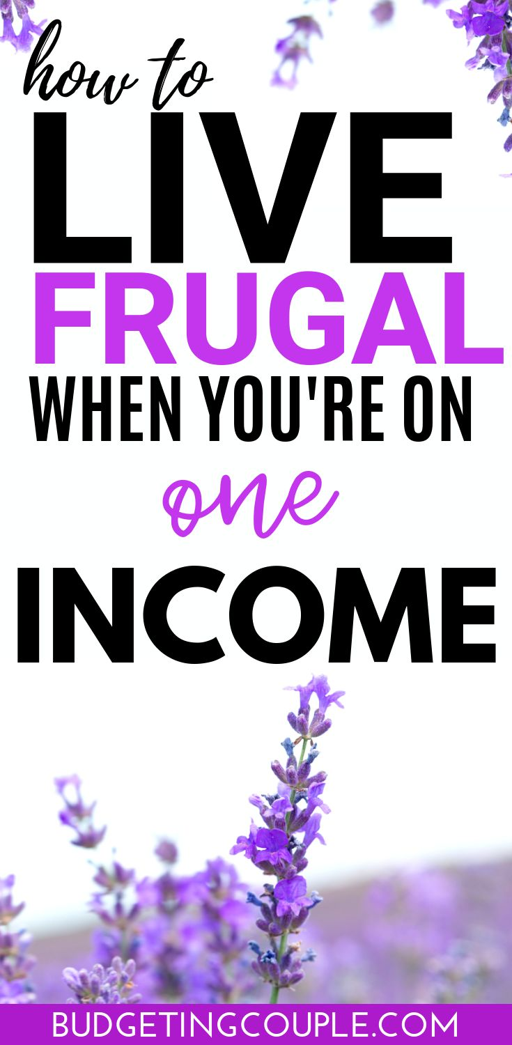 42 Money Saving Tips to Live Frugal on One Income
