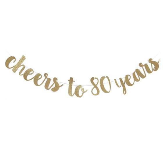 80th Birthday Decoration | 80th Birthday Banner | Cheers to 80 Years | 80 Birthday Decoration...