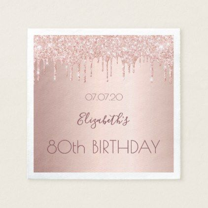80th birthday party rose gold glitter 80 years napkin - glamour gifts diy specia...