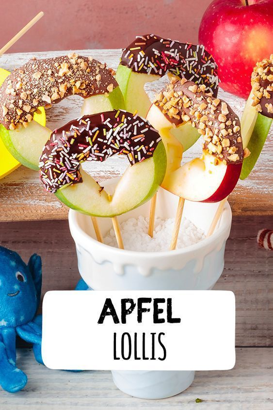 Apple Lollis make children's birthday, chocolate with fruit, fruit with chocolate ...