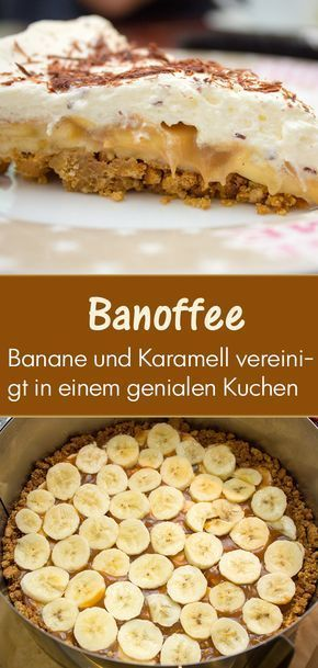 Banoffee Pie: Banana Caramel Blast: The #Banoffee #Pie was made in England ...