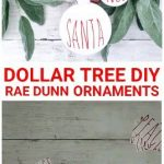 DIY DOLLAR TREE Rae Dunn Ornaments, Dollar Tree Christmas Ornaments