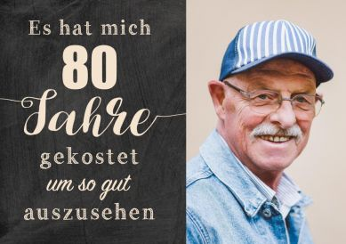 Funny invitation card for the 80th birthday with photo and saying to look good ...