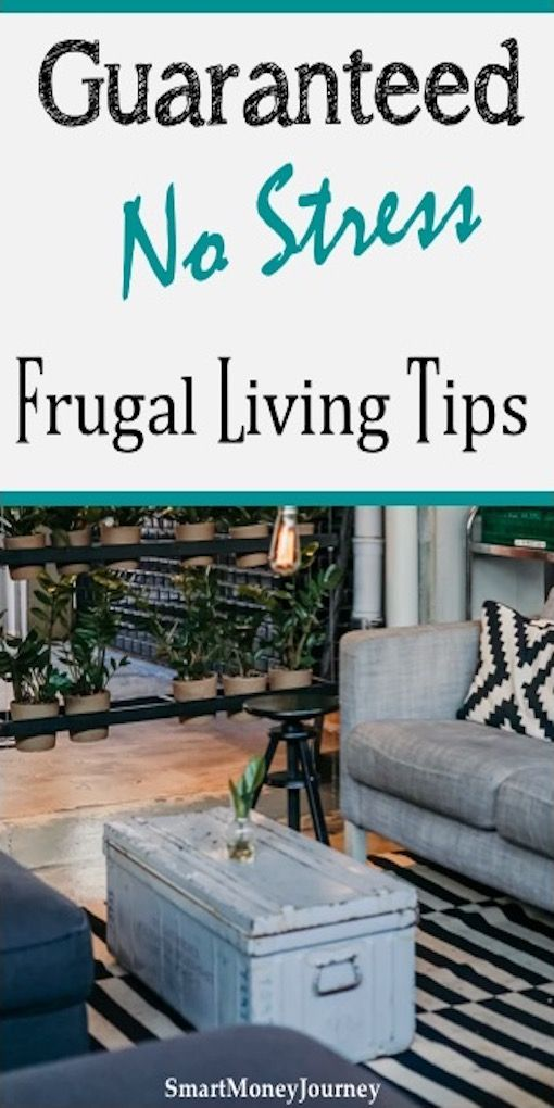 Guaranteed No Stress best frugal living tips to show you how to save money.