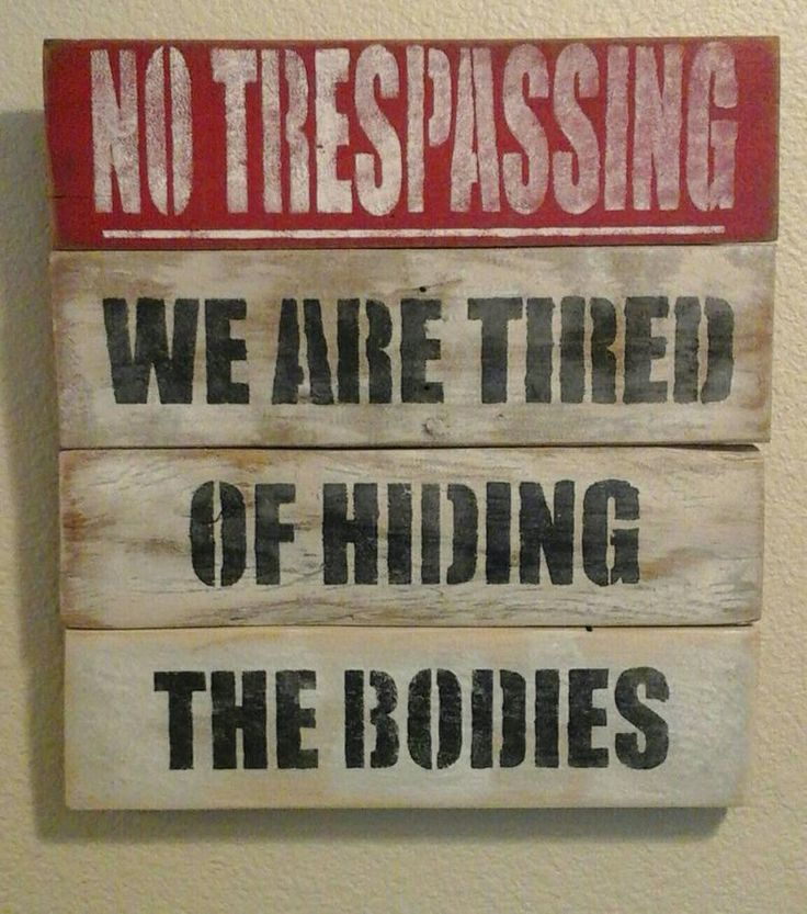 Hilarious  No Trespassing sign distressed pallet image 0