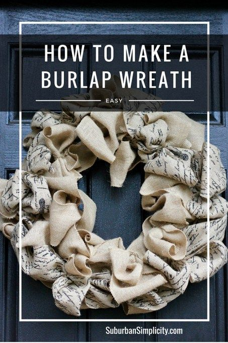 How to Make a Burlap Wreath idea.  Easy DIY tutorial -even you could do!  Hang i...