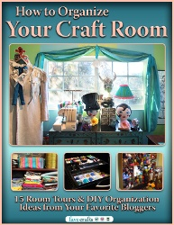 How to Organize Your Craft Room - other ebooks for craft room