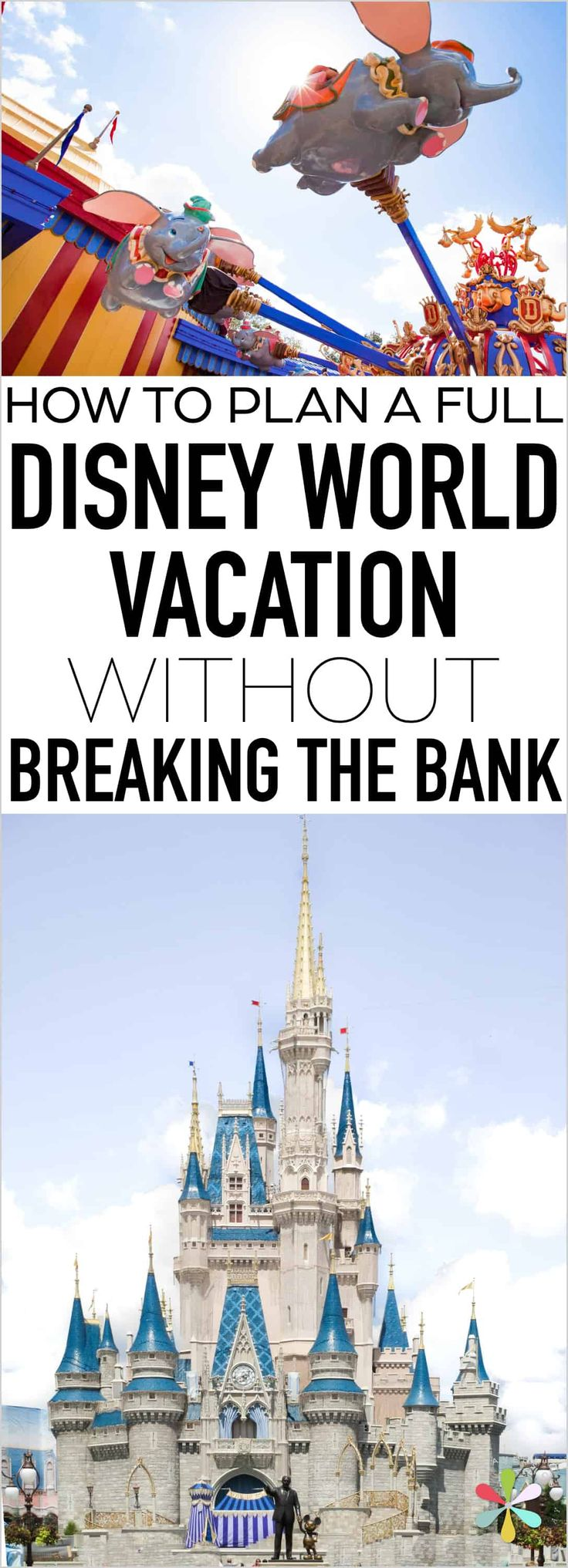 How to plan a Disney World vacation on a budget. The best tips for saving money ...