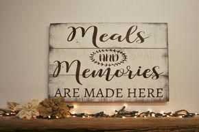 Meals and Memories are Made Here! This is a pallet sign that comes in two differ...
