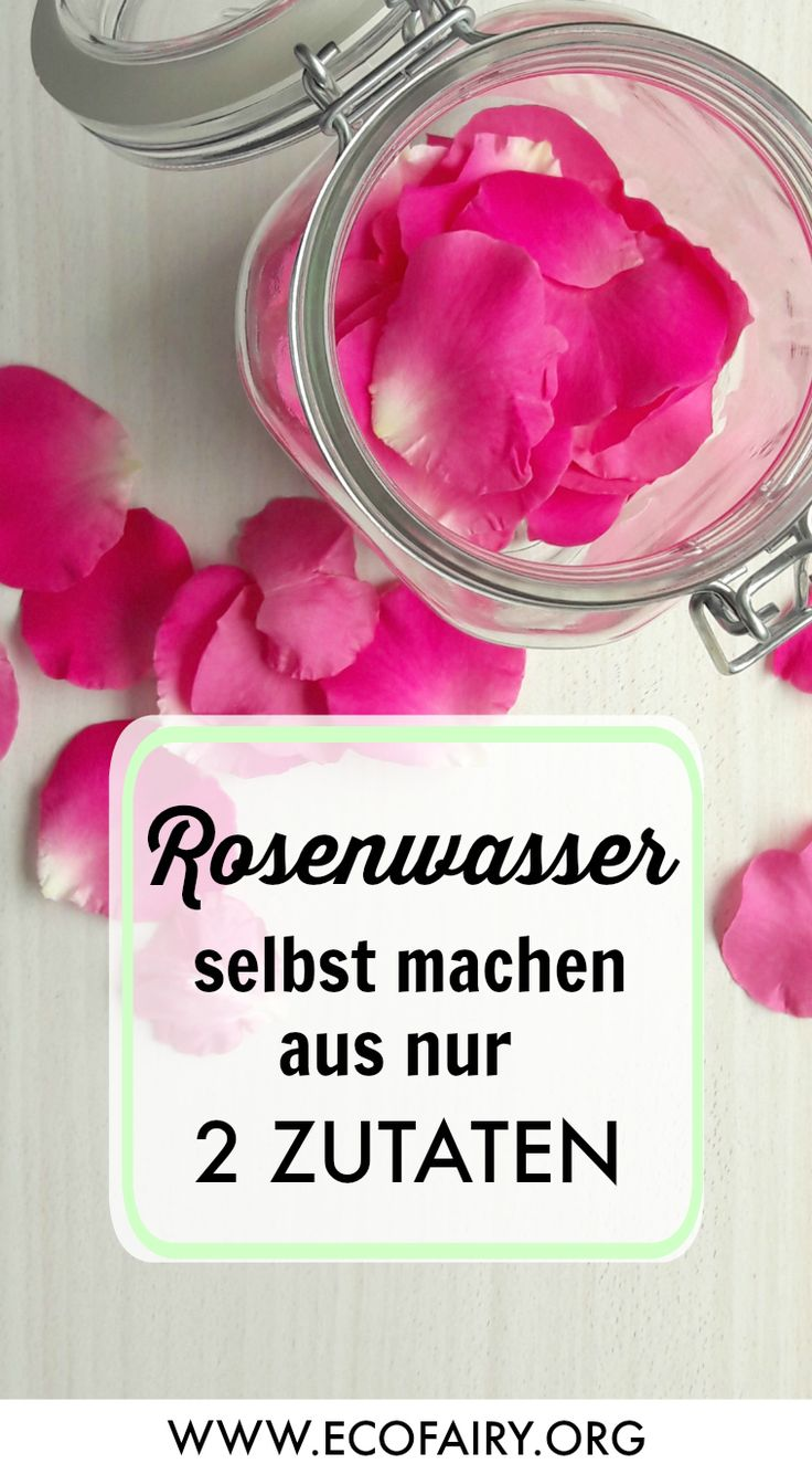 Rose water itself make from only 2 ingredients Pinterest - DIY natural cosmetics on Ec ...
