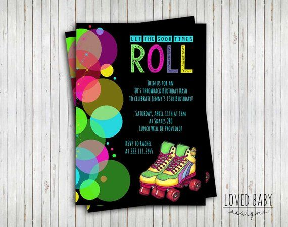Skate Party Invitation, 80's Party Invitation, Let the Good Times Roll - DIY...